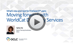 Video: Moving Forward with WorldCat Discovery Services