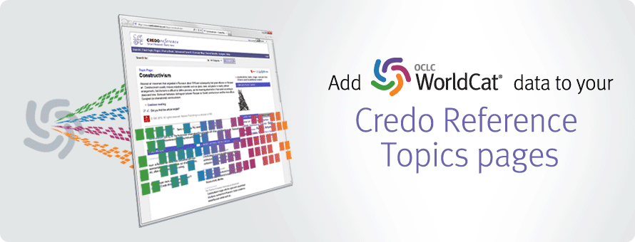 Banner illustration: Add WorldCat data to your Credo Reference Topics pages