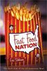 Fast food nation : the dark side of the all-American... by Eric Schlosser
