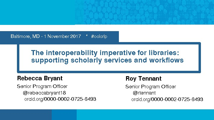 The Interoperability Imperative for Libraries: Supporting Scholarly Services and Workflows
