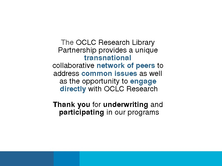 Overview of Three Areas of Research by the OCLC Research Library Partnership