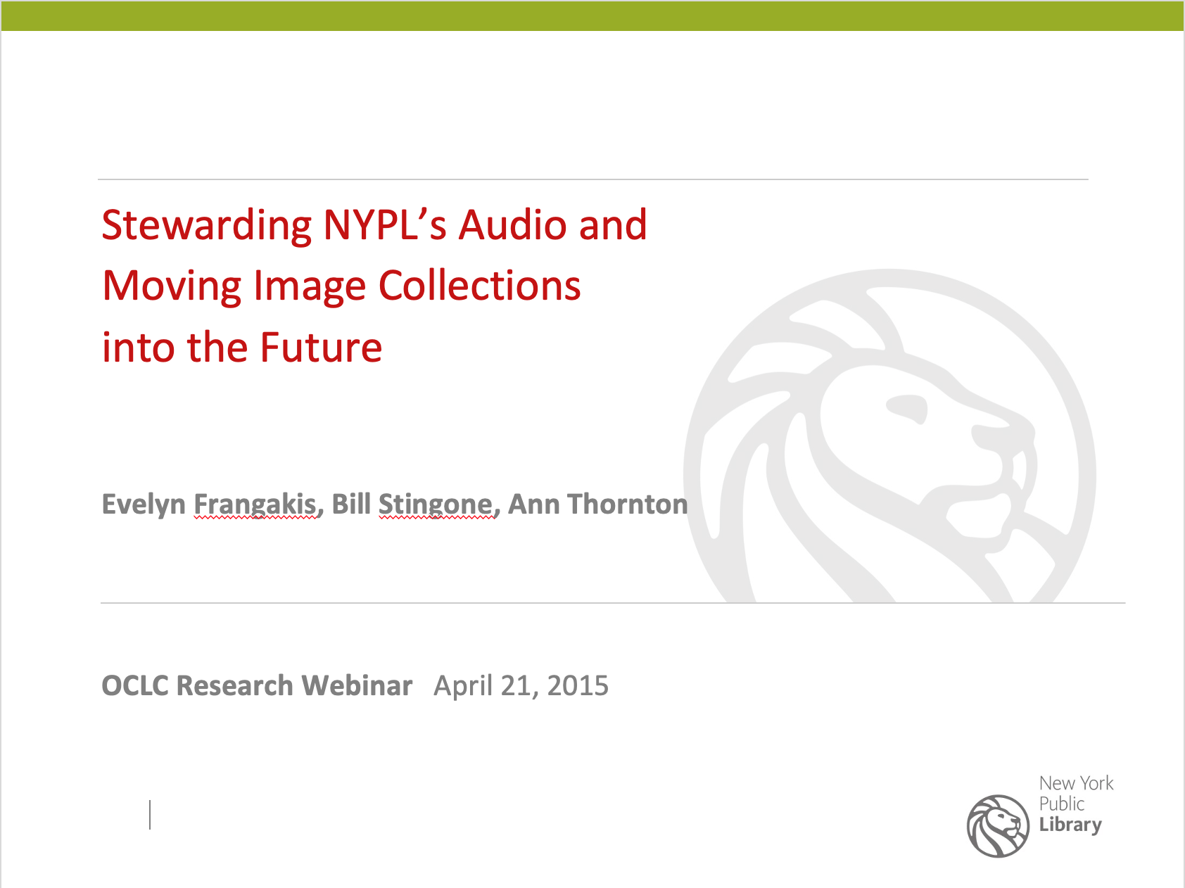 Stewarding New York Public Library's Audio and Moving Image Research Collections into the Future