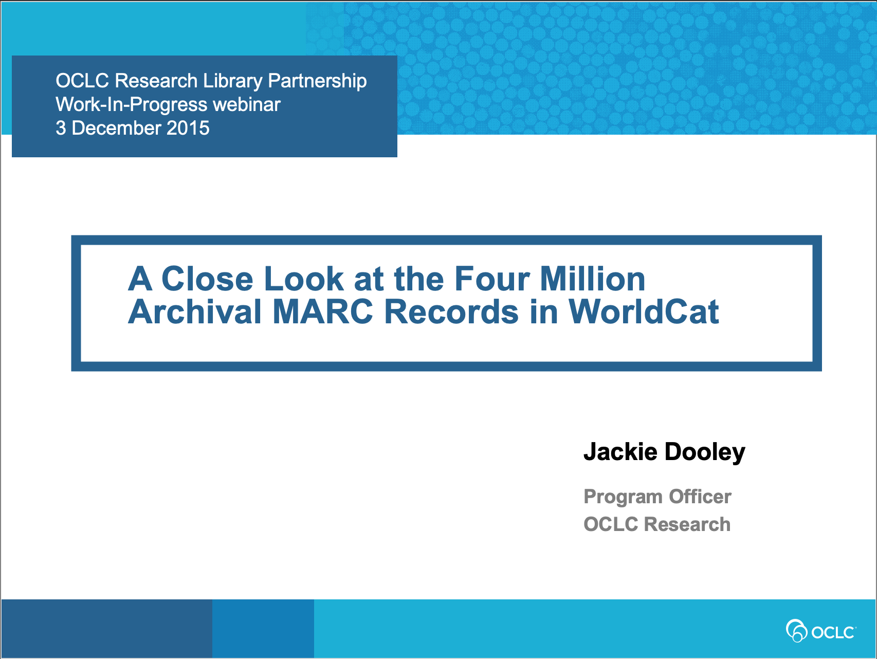 A Close Look at Archival Records in MARC