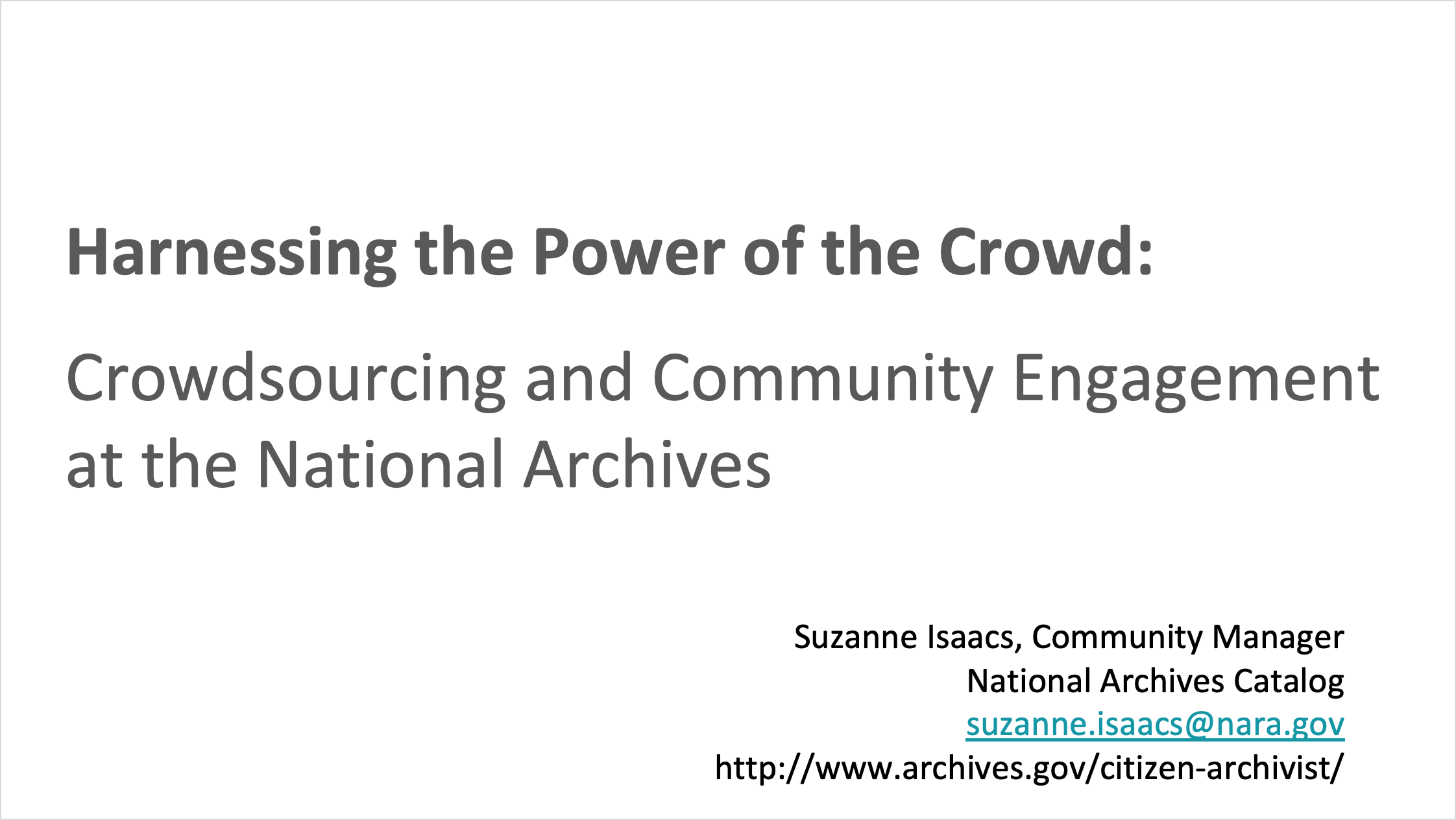 Harnessing the Crowds, Transcription and Other Forms of Crowdsourcing