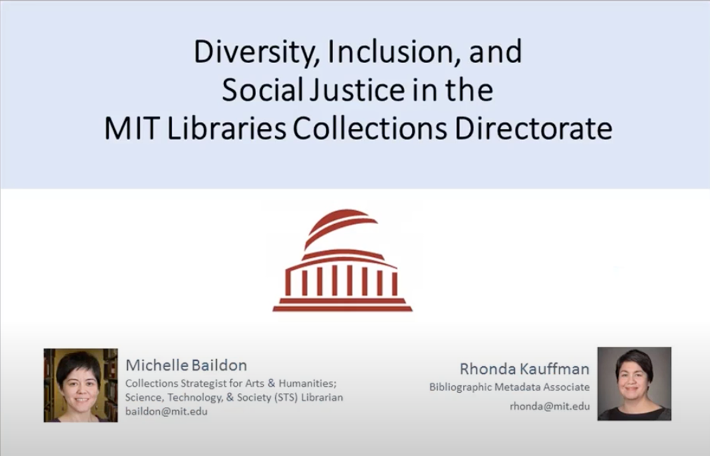 Diversity, Inclusion, and Social Justice Work in the MIT Libraries' Collections Directorate