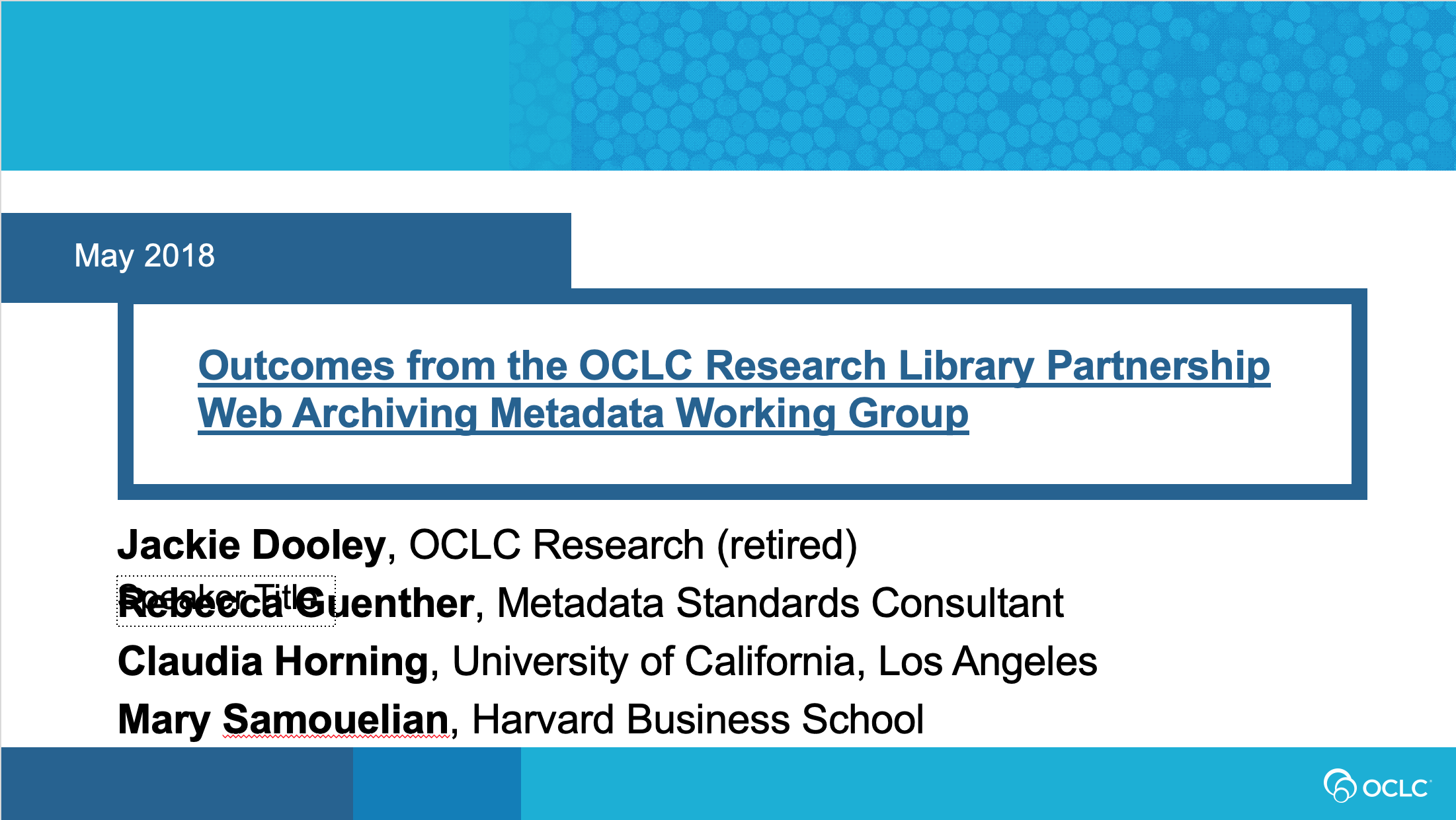 Outcomes from the OCLC Research Library Partnership Web Archiving Metadata Working Group