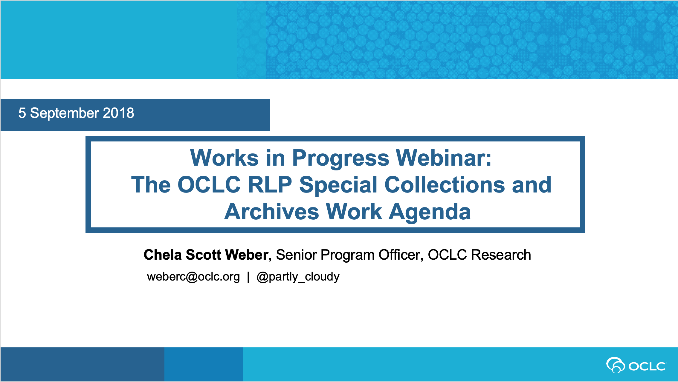 The OCLC RLP Special Collections and Archives Work Agenda (video)