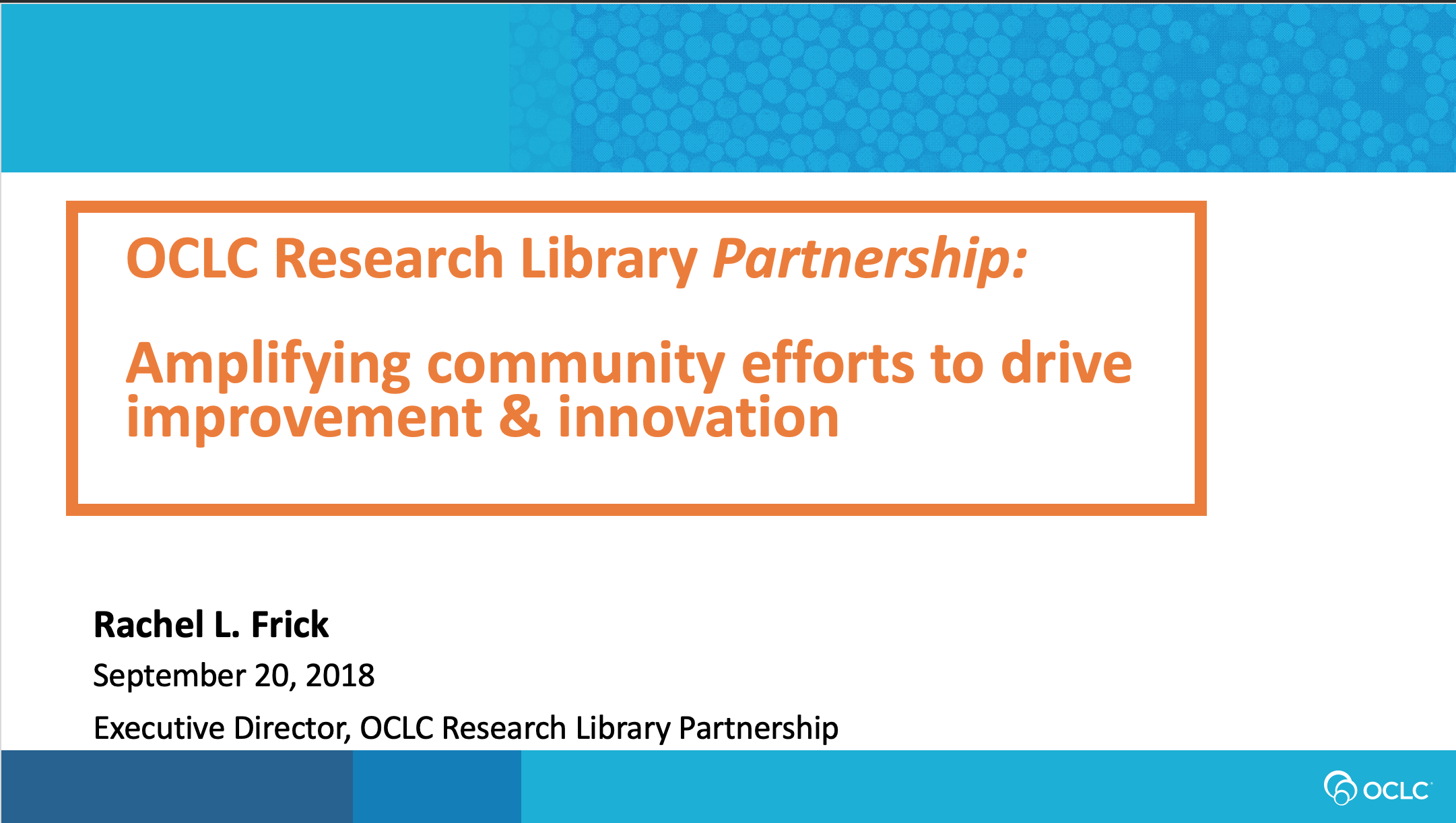 OCLC Research Library Partnership Update from the Executive Director (video)