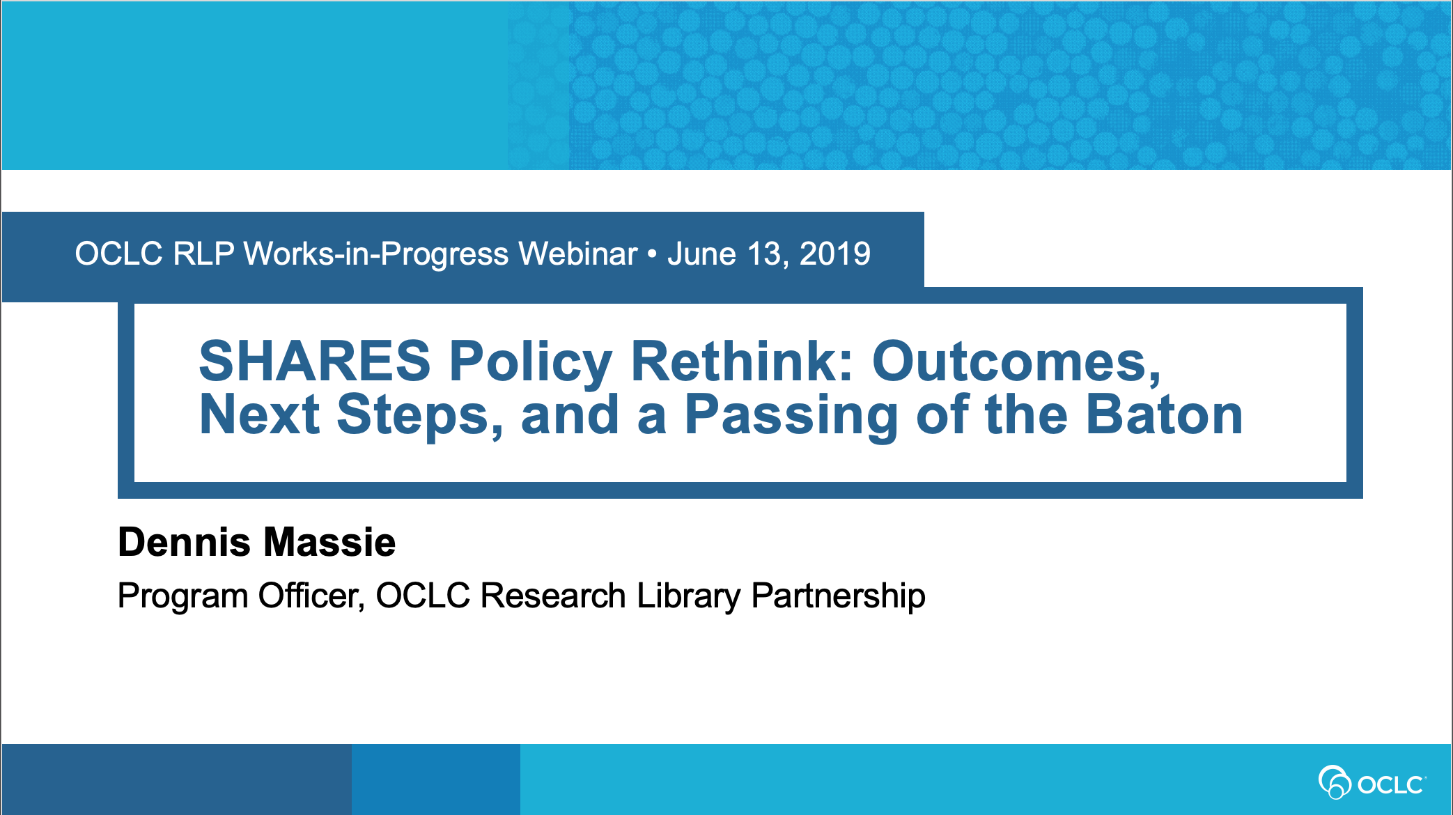 OCLC RLP SHARES Policy Rethink: Outcomes and Next Steps  (video)