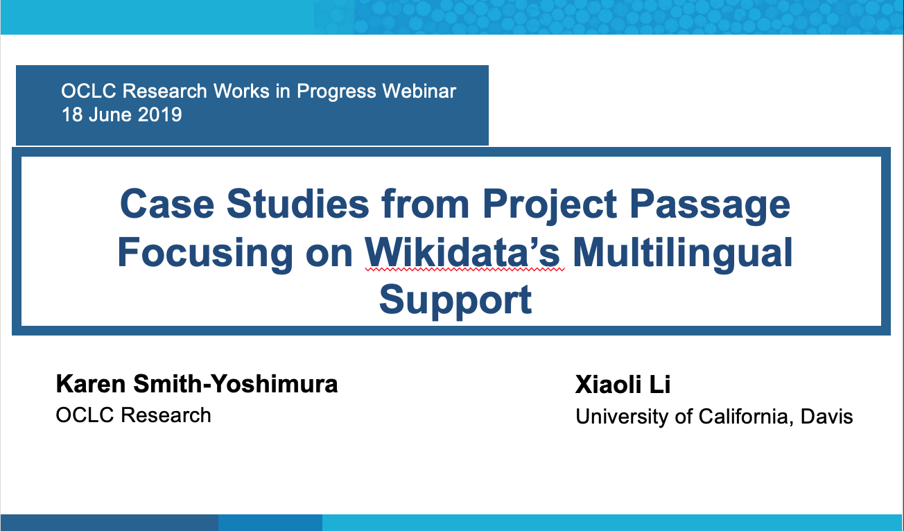 Case Studies from Project Passage Focusing on Wikidata's Multilingual Support