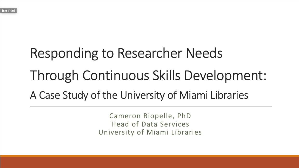 Responding to Researcher Needs Through Continuous Skills Development - A Case Study from the University of Miami