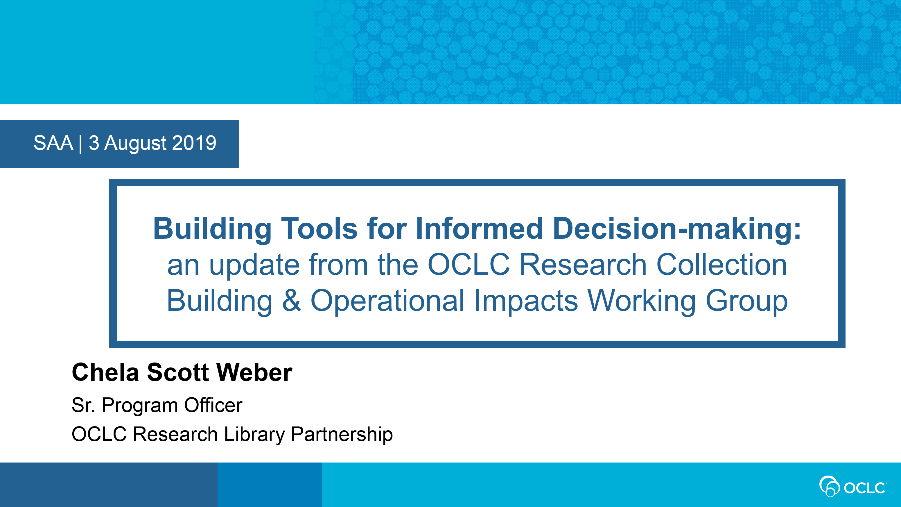 Building Tools for Informed Decision-making: An Update From the OCLC Research Collection Building and Operational Impacts Working Group