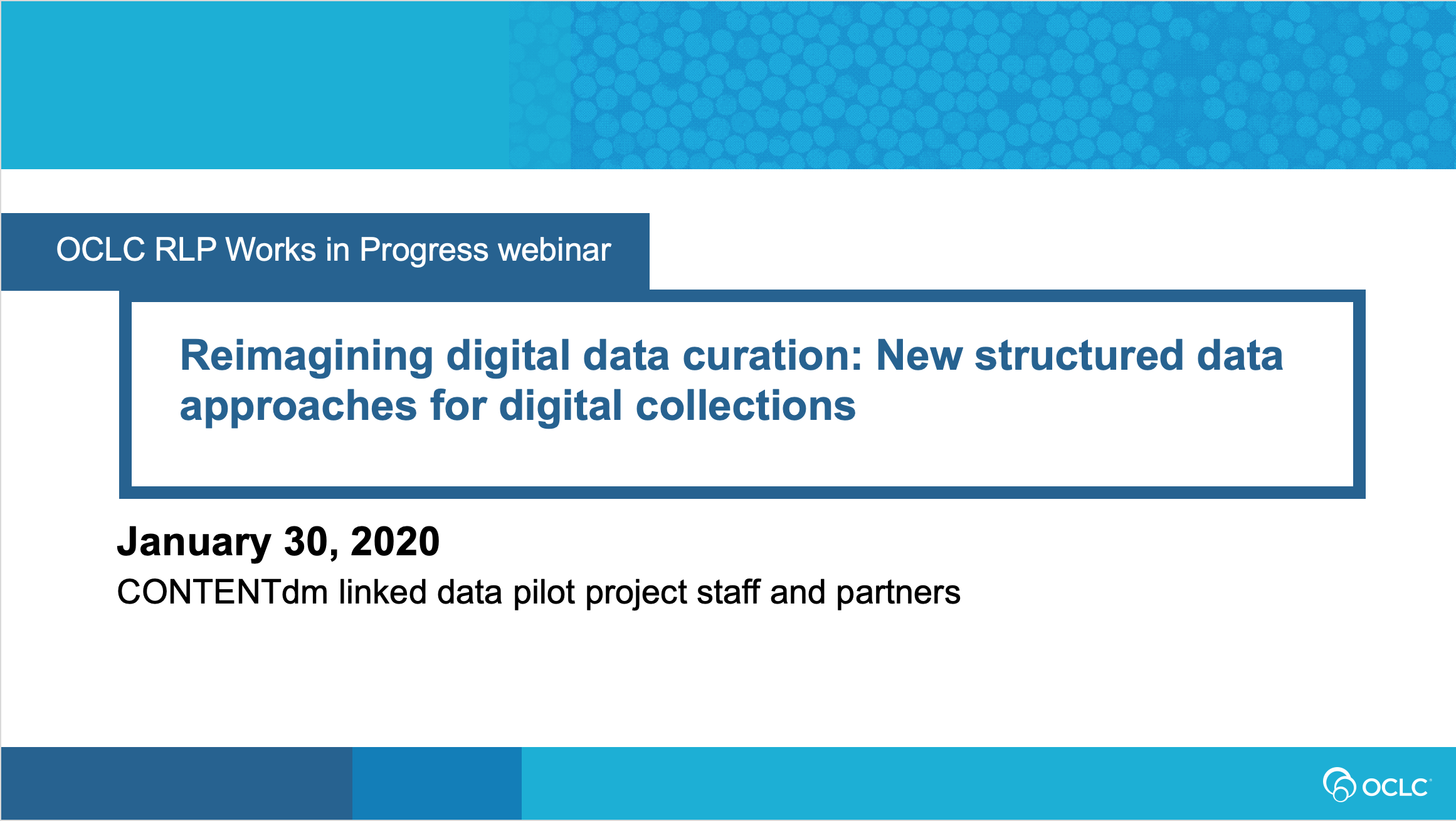 Works in Progress Webinar: Reimagining  digital data curation—New structured  data approaches for digital collections (video)