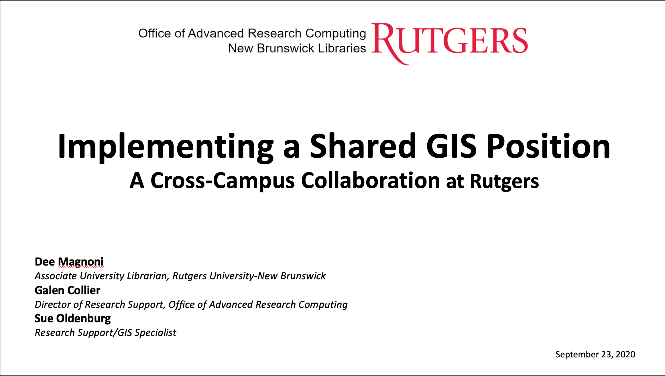 Implementing a shared GIS position at Rutgers University through cross-campus collaboration