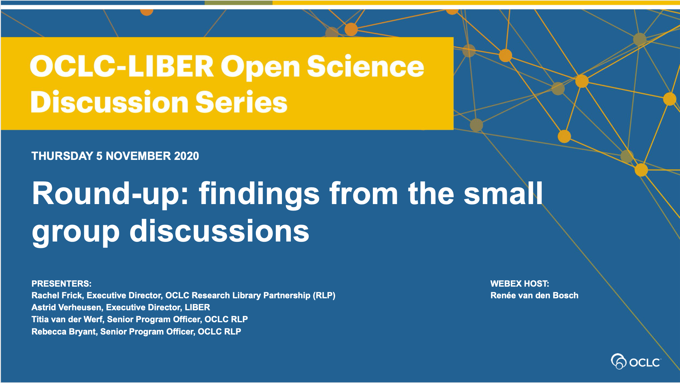 Round up, OCLC-LIBER Open Science Discussion Series