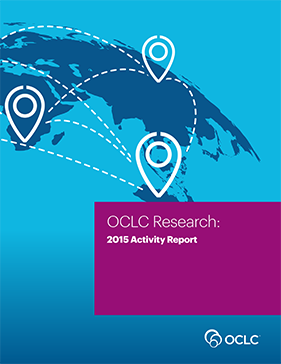 OCLC Research: 2015 Activity Report
