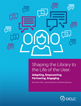 Shaping The Library To Life Of User Adapting Empowering Partnering Engaging