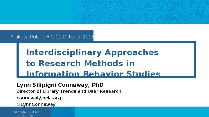 Interdisciplinary Approaches to Research Methods in Information Behavior Studies