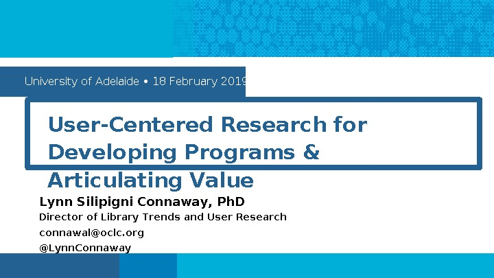 User-Centered Research for Developing Programs and Articulating Value