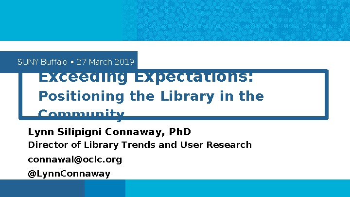 Exceeding Expectations: Positioning the Library in the Community