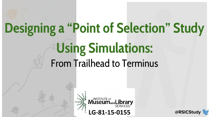 "Designing a ""Point of Selection"" Study Using Simulations: From Trailhead to Terminus"