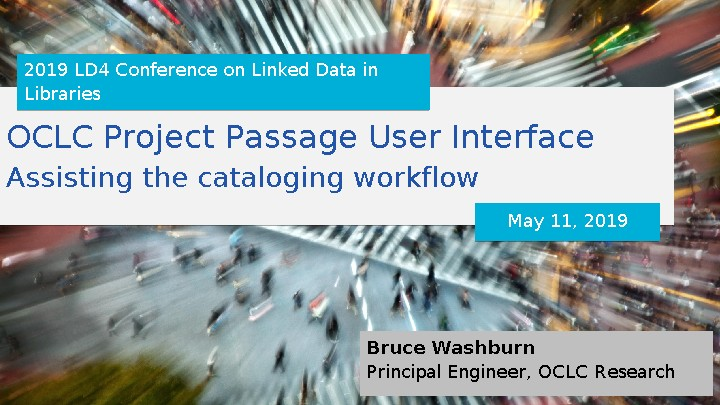 OCLC Project Passage User Interface: Assisting the cataloging workflow