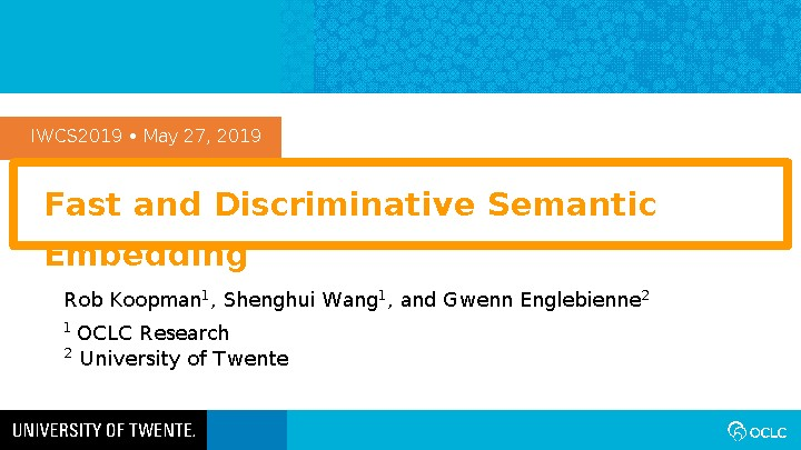Fast and Discriminative Semantic Embedding