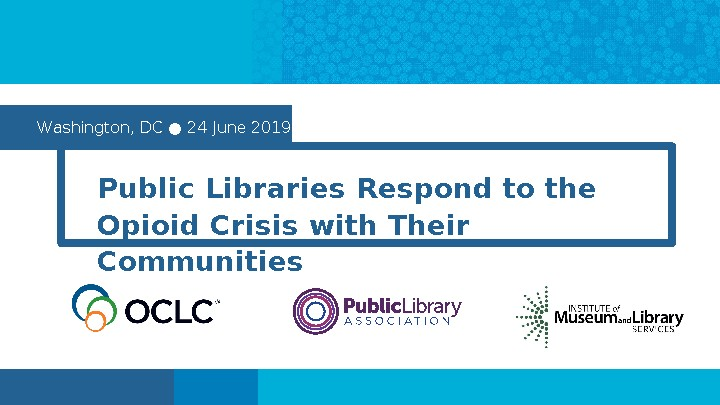 Libraries and the Opioid Epidemic: Community-based Responses