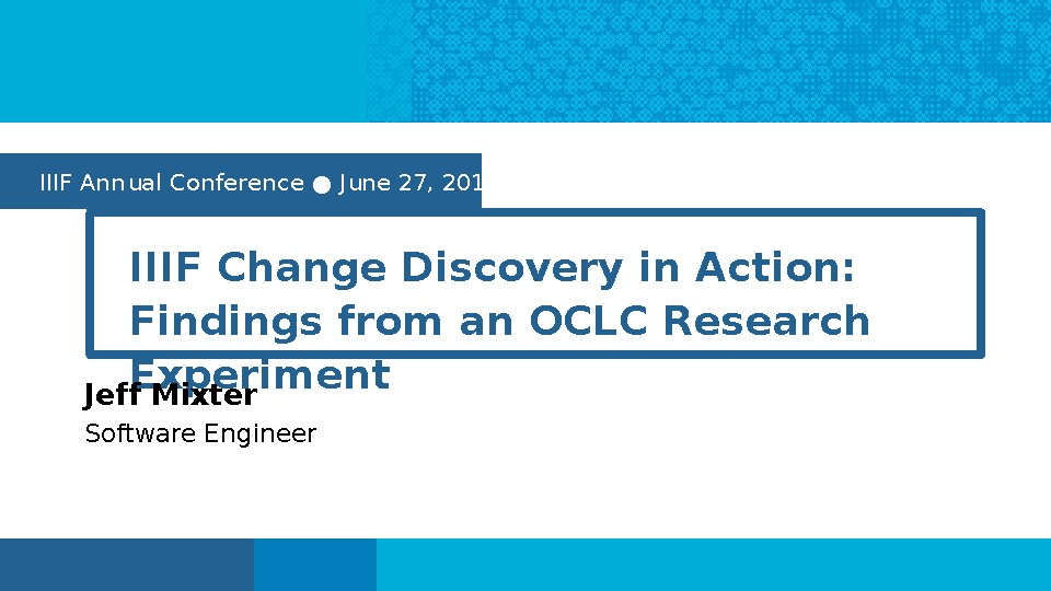 IIIF Change Discovery in Action: Findings from an OCLC Research Experiment