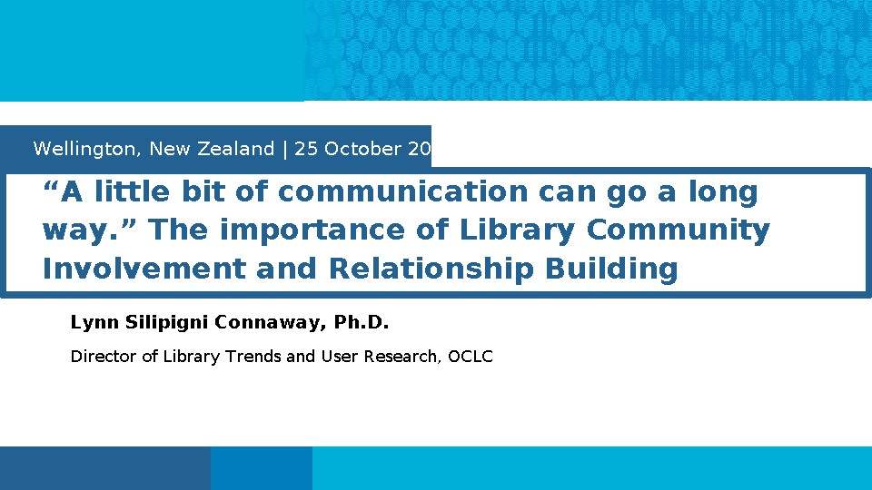 """A little bit of communication can go a long way."" The importance of Library Community Involvement and Relationship Building"