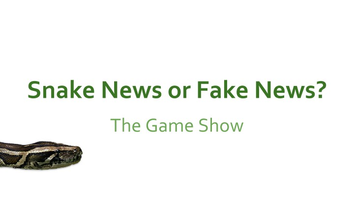 Snake News or Fake News? A Game Show About How Students Evaluate Scientific Information in Google Search Results