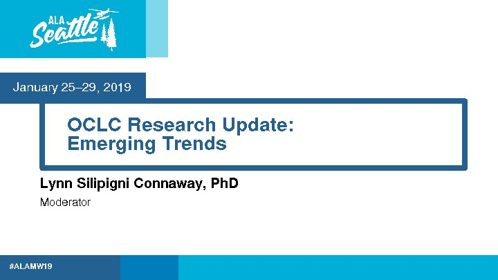 OCLC Research Update: Emerging Trends