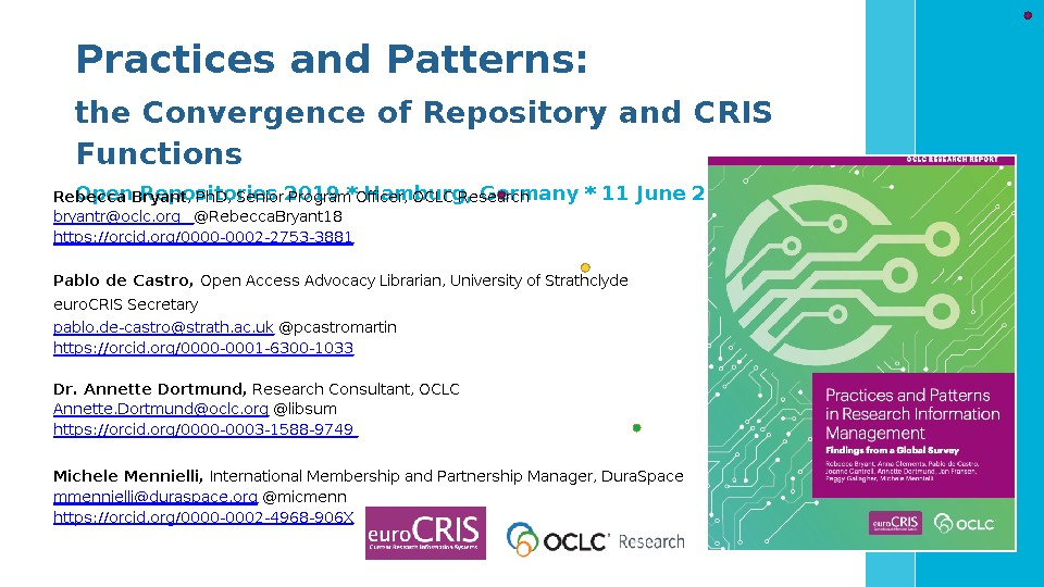 Practices and Patterns: The Convergence of Repository and CRIS Functions