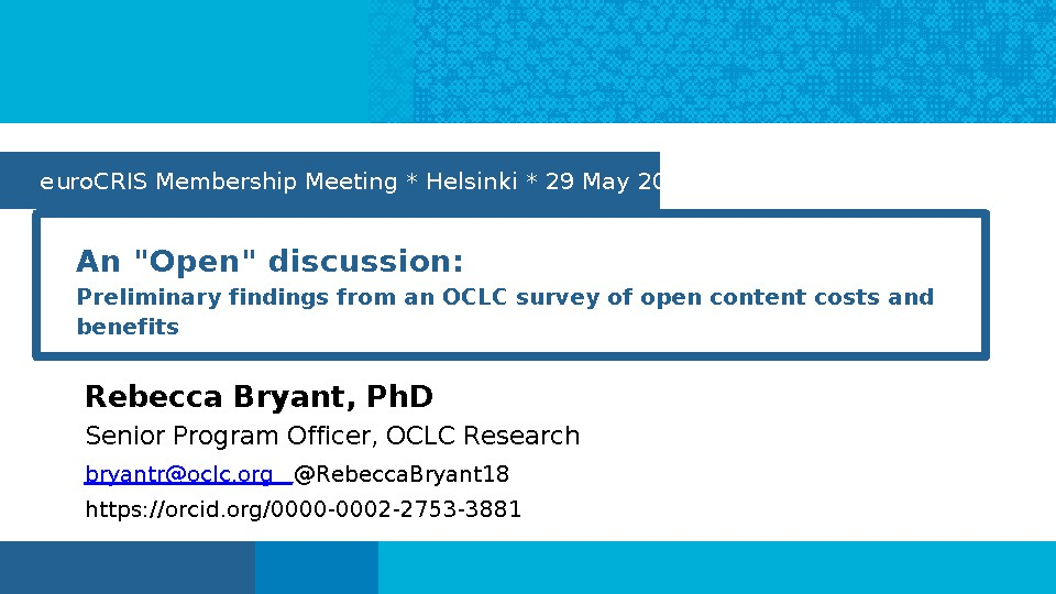 "An ""Open"" Discussion: Findings from an OCLC Survey of Open Content Costs and Benefits"