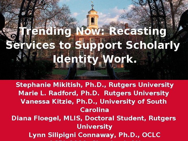 Trending Now: Recasting Services to Support Scholarly Identity Work