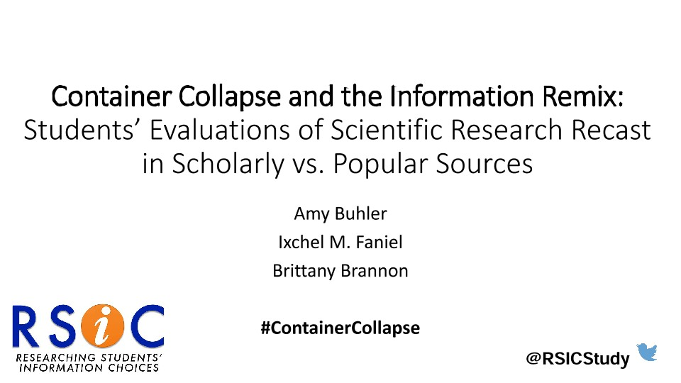 Container Collapse and the Information Remix: Students' Evaluations of Scientific Research Recast in Scholarly vs. Popular Sources