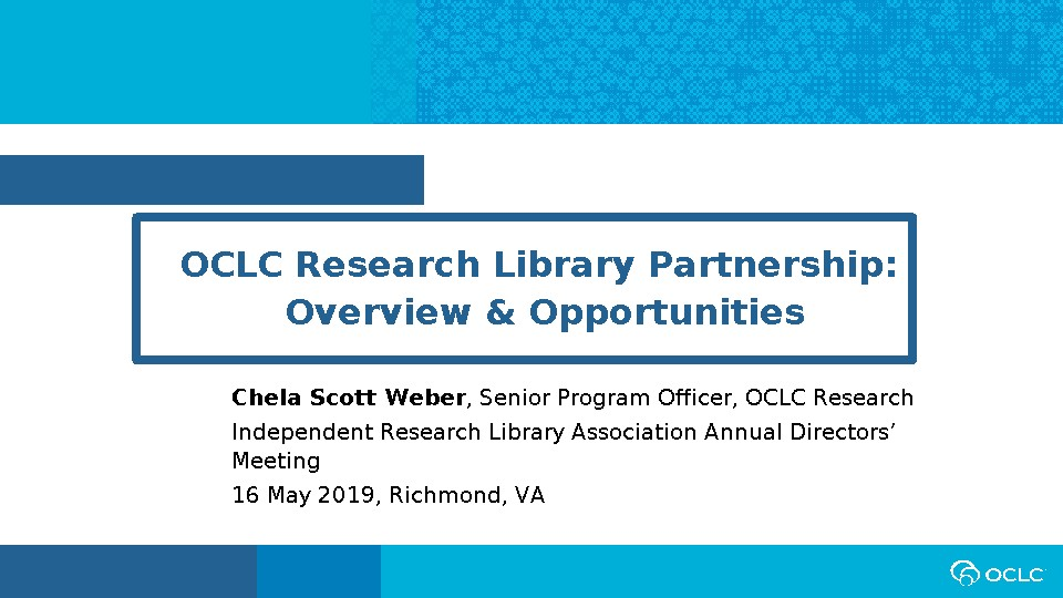 OCLC Research Library Partnership: Overview & Opportunities​