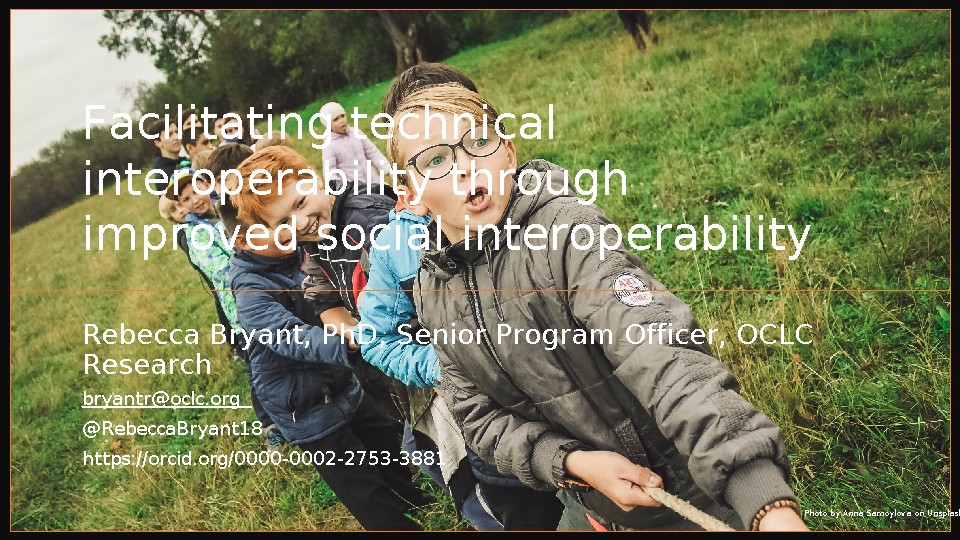 Facilitating Technical Interoperability through Improved Social Interoperability