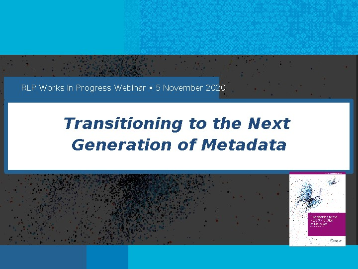 A Discussion on Transitioning to the Next Generation of Metadata