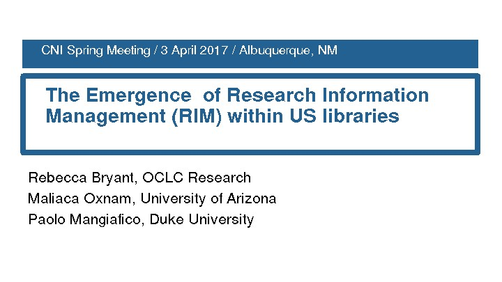 The Emergence of Research Information Management (RIM) within US Libraries