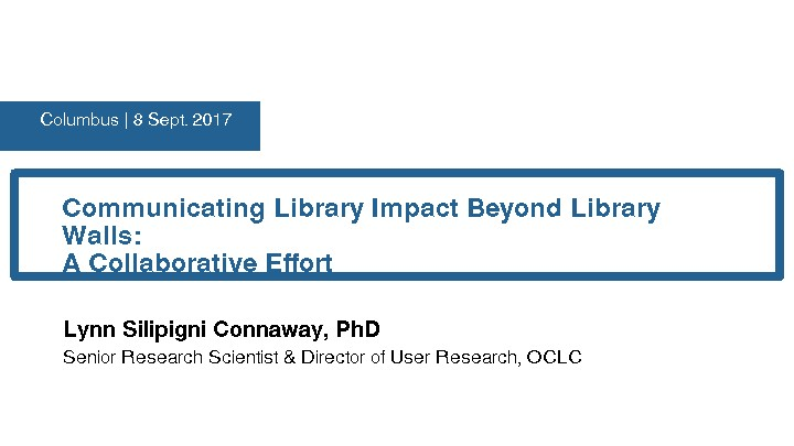 Communicating Library Impact Beyond Library Walls: A Collaborative Effort