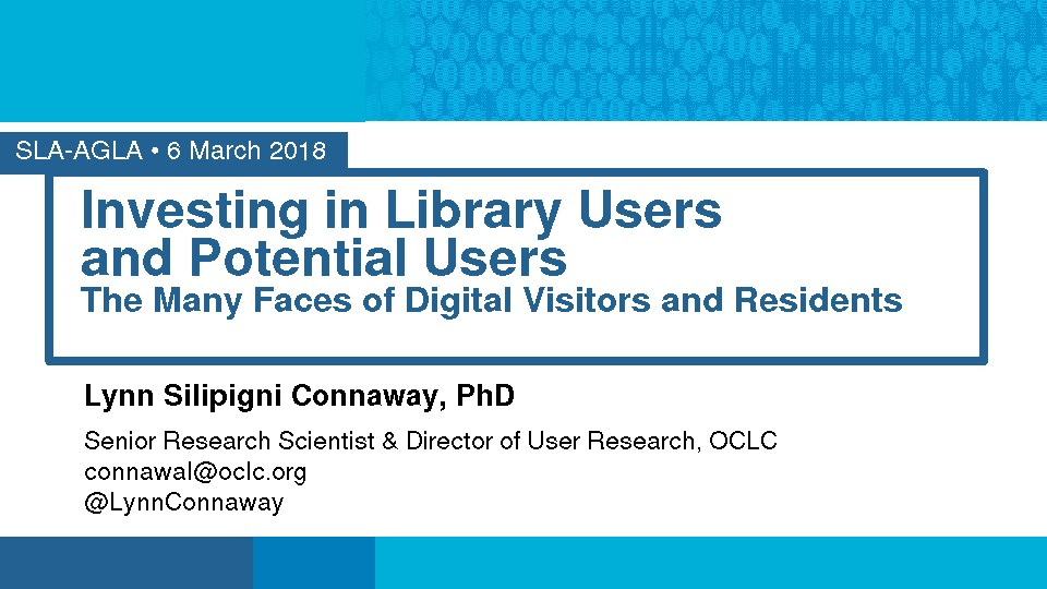 Investing in Library Users and Potential Users: The Many Faces of Digital Visitors and Residents