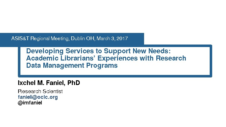 Developing Services to Support New Needs: Academic Librarians' Experiences with Research Data Management Programs
