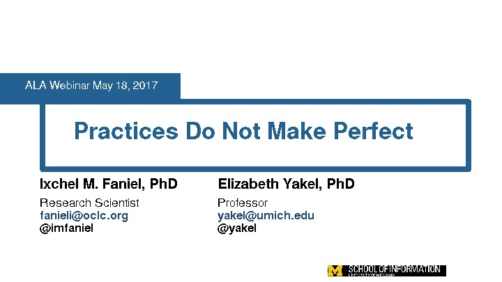 Practices Do Not Make Perfect