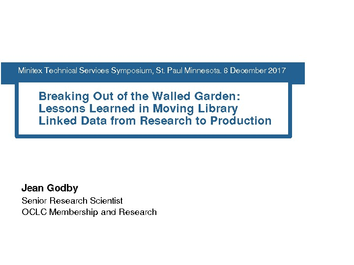 Breaking Out of the Walled Garden: Lessons Learned in Moving Library Linked Data from Research to Production