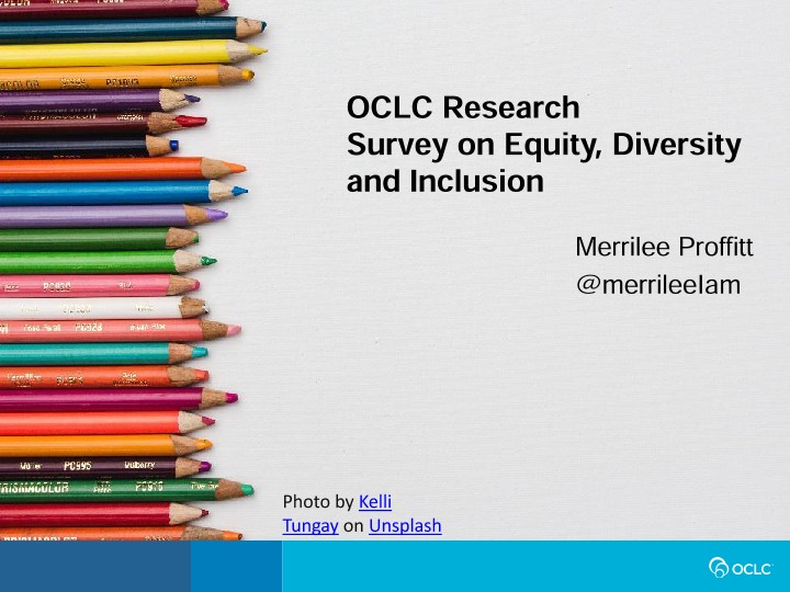 OCLC Research Survey on Equity, Diversity, and Inclusion