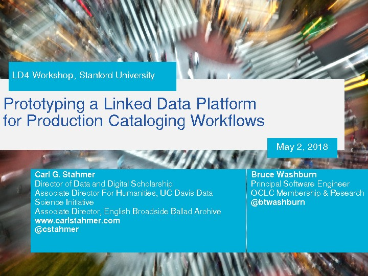 Prototyping a Linked Data Platform for Production Cataloging Workflows