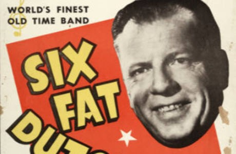 Poster for a performance of the Six Fat Dutchmen