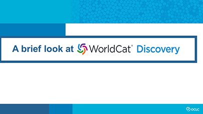 WorldCat Discovery video tutorials