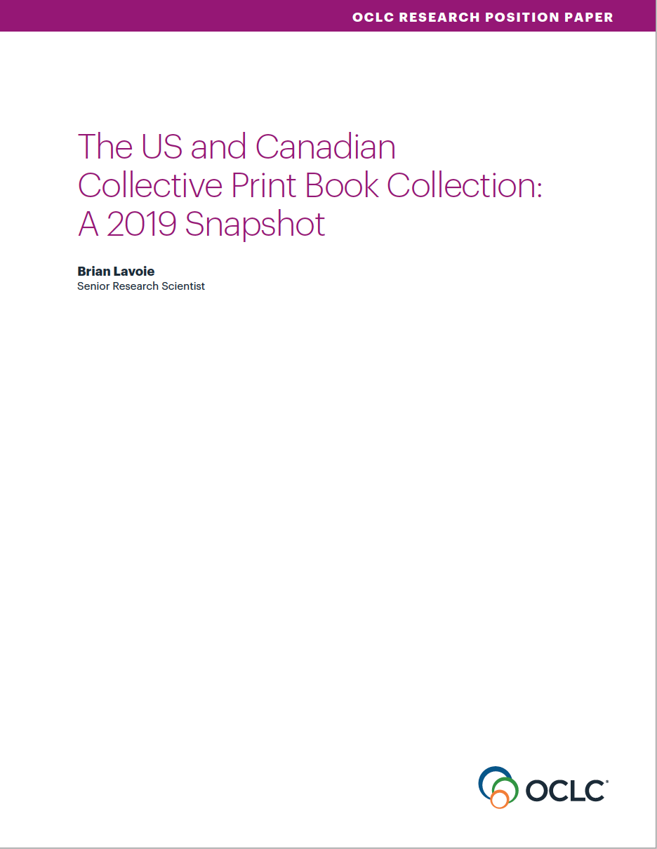 The US and Canadian Collective Print Book Collection: A 2019 Snapshot